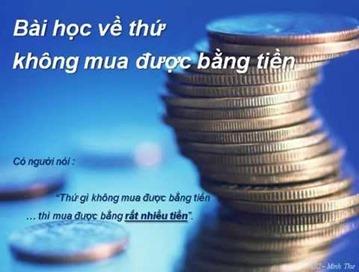 Thứ không mua được bằng tiền
